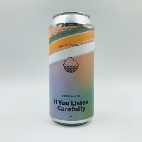 Cloudwater: If You Listen Carefully New England Pale (440ml)